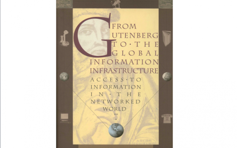 From Gutenberg to the Global Information Infrastructure: Access to Information in the Networked World, 2000